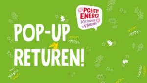 Pop-up returen – vi testar en ny återvinningstjänst nära dig